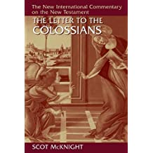 LETTER TO THE COLOSSIANS (New International Commentary on the New Testament)