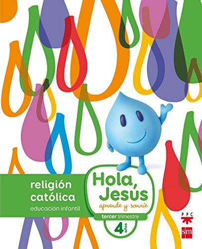 Religión católica 4 años Hola, Jesús: aprende y sonríe