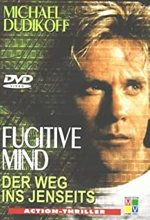 Fugitive Mind by Michael Dudikoff