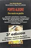 Porto Alegre: Otro mundo es posible