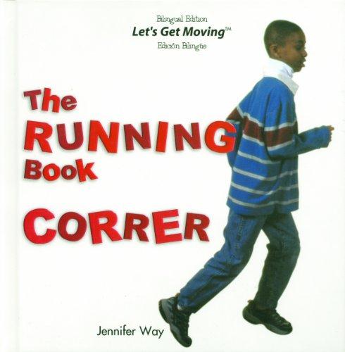 The Running Book/Correr (Let's Get Moving) por Jennifer Way
