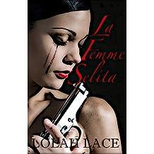 La Femme Selita