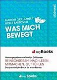 myBook - Was mich bewegt: Das persönliche Buch für mehr Fitness: reinschreiben, nachlesen, mitmachen, gut fühlen