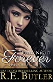Every Night Forever (Hyena Heat One) by R.E. Butler
