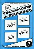 VOLKSMUSIK + SCHLAGER 7 - arrangiert für Keyboard - (Akkordeon) [Noten / Sheetmusic]