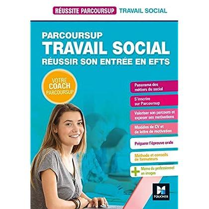 Réussite Parcoursup - Parcoursup Travail social Réussir son entrée en EFTS
