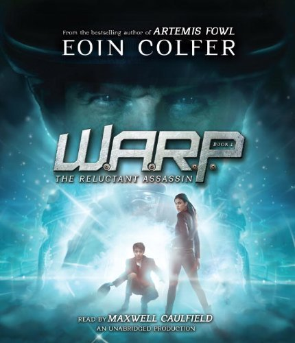 WARP Book 1: The Reluctant Assassin by Eoin Colfer (Audio)