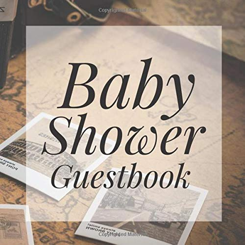 Baby Shower Guestbook: Vintage Map Travel Globe Atlas Signing Sign In Book, Welcome New Baby Girl with Gift Log Recorder, Address Lines, Prediction, Advice Wishes, Photo Milestones