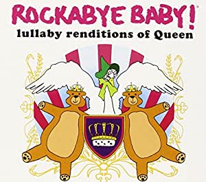 Rockabye Baby! Lullaby Renditions of Queen [Import anglais]
