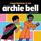Tightening It Up: The Best Of Archie Bell and the Drells by Archie Bell and The Drells (2009) Audio CD