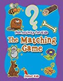 Best Jupiter Kids Kid Books For 4 Year Olds - Fun Activity for Kids: The Matching Game Review