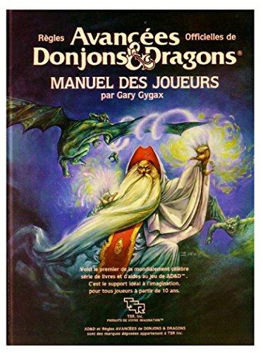 Regles avancees officielles de donjons & dragons : Manuel des joueurs