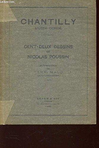Cent-deux dessins de Nicolas Poussin - Chantilly, Musée Condé