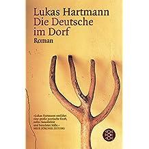 Die Deutsche im Dorf: Roman