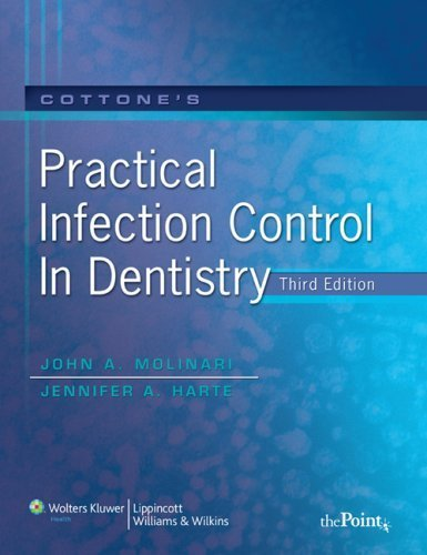 Cottone's Practical Infection Control in Dentistry (2009-01-30)