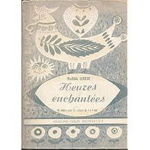Heures enchantées : 62 contes écrits et recueillis pour les enfants de 3 à 9 ans...