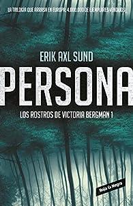 Persona par  Erik Axl Sund
