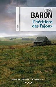 """Afficher """"L'Héritière des Fajoux"""""""