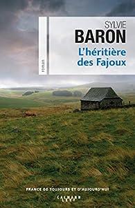 L'Héritière des Fajoux par Baron