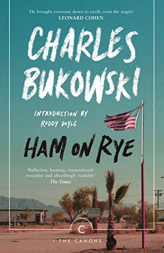 Ham On Rye (Canons) by [Bukowski, Charles]