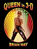 Queen In 3D: (German Edition) - Brian May