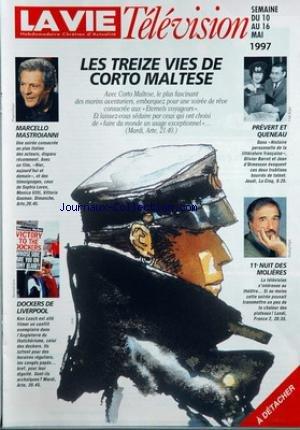 vie-television-la-du-10-05-1997-les-treize-vies-de-corto-maltese-marcello-mastroianni-dockers-de-liverpool-prevert-et-queneau-11e-nuit-des-molieres