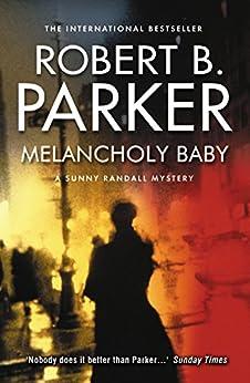 Melancholy Baby par [Parker, Robert B.]