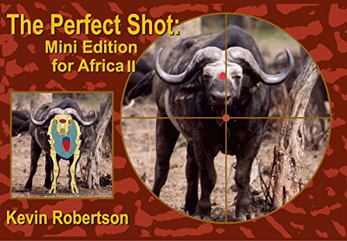 The Perfect Shot: Mini Edition for Africa 2 por Kevin Robertson