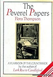 The Peverel Papers: A Yearbook of the Countryside by Flora Thompson (1988-01-01)