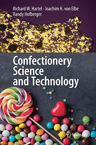 Confectionery Science and Technology -