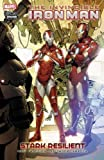 Invincible Iron Man - Stark Resilient - Book 2
