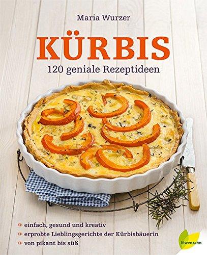 Image of Kürbis. 120 geniale Rezeptideen