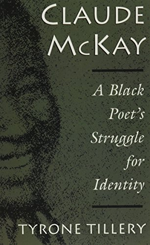 Claude McKay: A Black Poet's Struggle for Identity