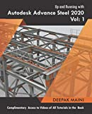 Up and Running with Autodesk Advance Steel 2020: Volume 1