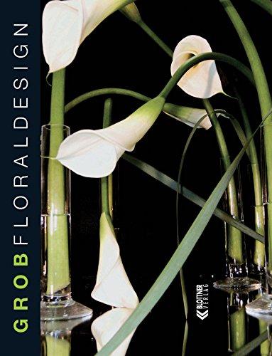 Floraldesign: Außergewöhnliche Wohn- und Dekorationsideen mit Blumen -