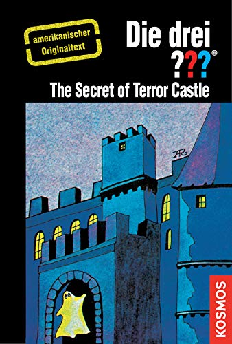 The Three Investigators and the Secret of Terror Castle: American English (Die drei ???) (English Edition)