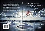 UFOs, Okkultismus und Mysterien: Heute und im Dritten Reich