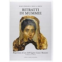 Ritratti Di Mummie Serie B-Vol IV (Repertorio D'Arte Dell'egitto Greco-Romano)