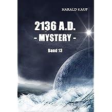 2136 A.D. Mystery (Neuland Saga)