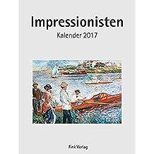 Impressionisten 2017: Kunst-Einsteckkalender