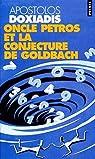 Oncle Petros et la conjecture de Goldbach par Doxiádis