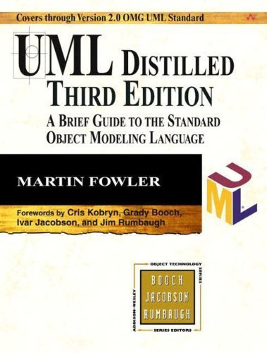 UML Distilled: A Brief Guide to the Standard Object Modeling Language (Object Technology Series) by Fowler, Martin (2003) Paperback (Martin Standard-serie)