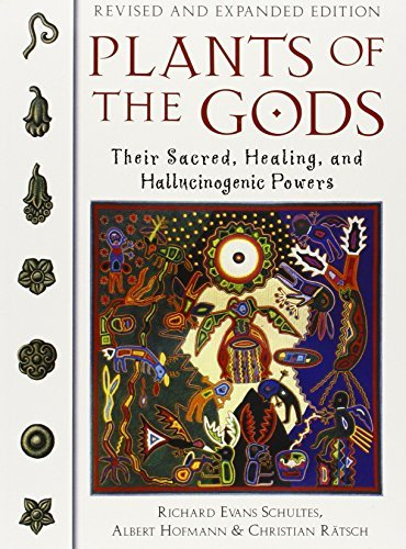 Plants of the Gods: Their Sacred Healing and Hallucinogenic Powers by Schultes, Richard Evans, Hofmann, Albert (April 1, 1996) Paperback