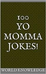 100 Yo Momma Jokes! (English Edition)