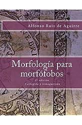 Descargar gratis Morfologia para morfofobos en .epub, .pdf o .mobi