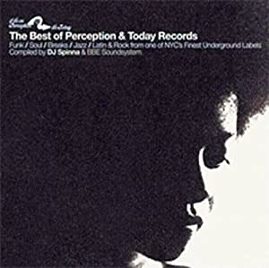 Best Of Perception & Today Records Compiled By Dj Spinna And Bbe Soundsytem