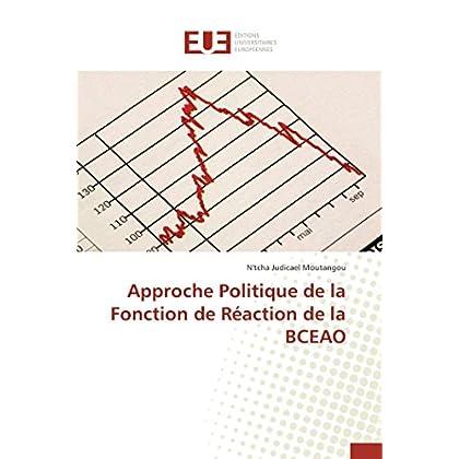 Approche politique de la fonction de réaction de la bceao
