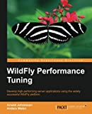 WildFly Performance Tuning (English Edition)