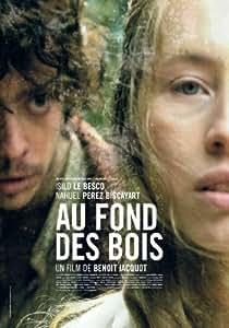 Deep in the Woods ( Au fond des bois ) ( Hypnose )
