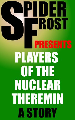 Players of the Nuclear Theremin (English Edition)